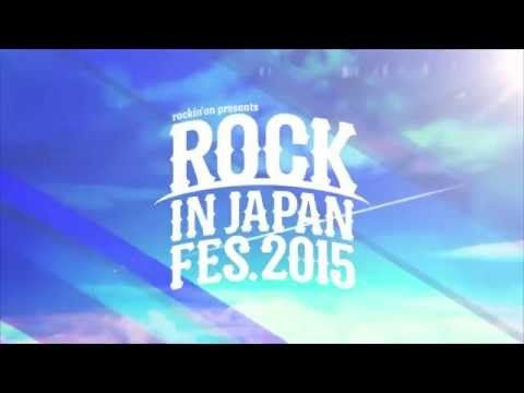 ROCK IN JAPAN FESTIVAL 2015 - YouTube