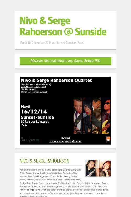 Help spread the word about Nivo & Serge Rahoerson's concert @ Sunside (Paris) on december 16th, . Please share! :) #jazz #Blues #soul