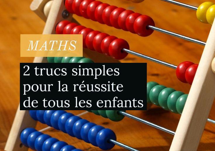 Maths : 2 trucs simples pour la réussite de tous les enfants
