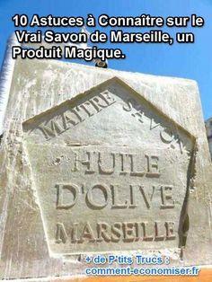 le savon de marseille un produit multiusage