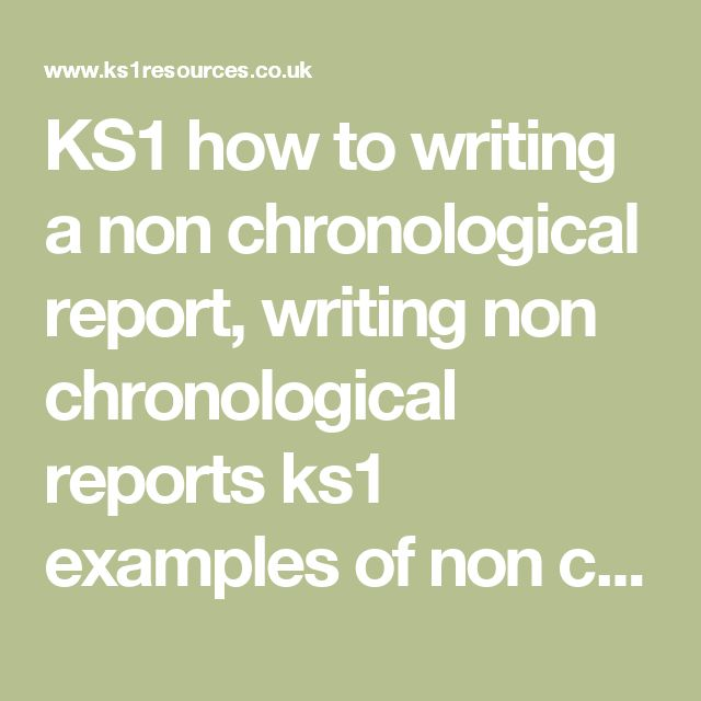 15 best Non Chronological reports images on Pinterest Literacy - example of chronological order