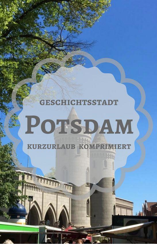 In Potsdam kann man Geschichte und Geschichten hautnah erleben. Tolle Schlösser und die Filmstudios in Babelsberg sind die Attraktionen für den Kurzurlaub. Wir haben es an einem verlängerten Wochenende versucht!