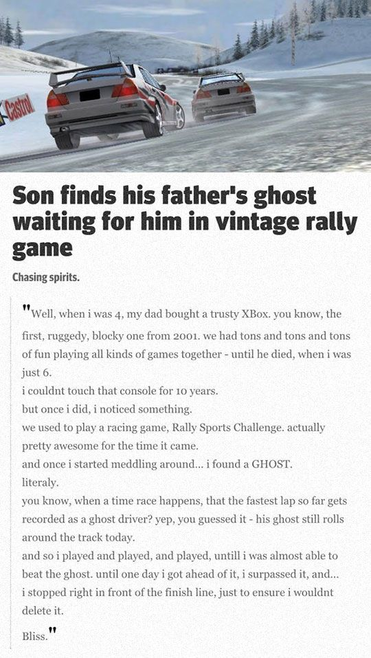 Man Finds His Father's Ghost In A Game. I used to play games with my dad too... I would have done the same thing this guy did as well. Anything to maintain that connection.