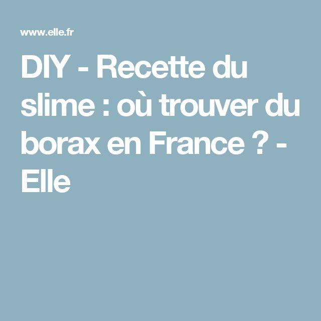 DIY - Recette du slime : où trouver du borax en France ? - Elle