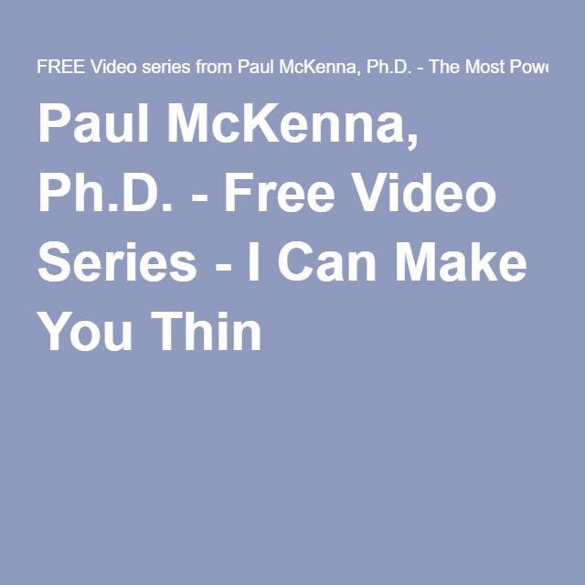 Paul McKenna, Ph.D. - Free Video Series - I Can Make You Thin