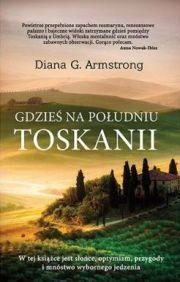 """""""Gdzieś na południu Toskanii"""" - tę książkę polecamy wsyzstkim, kórzy choć na chwilę chcieliby się tak przenieść :)"""