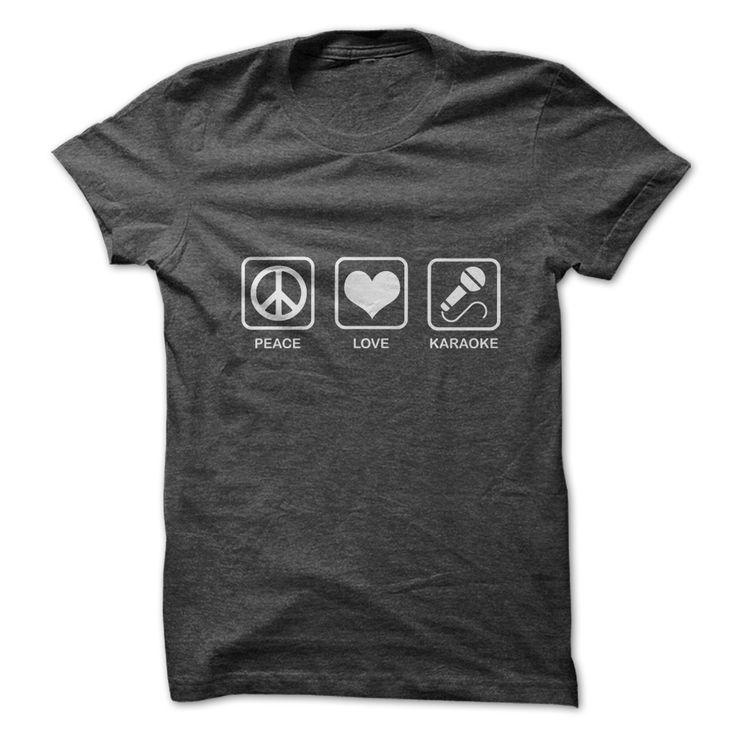Peace. Love. Karaoke. - Men's and Ladies T-Shirt