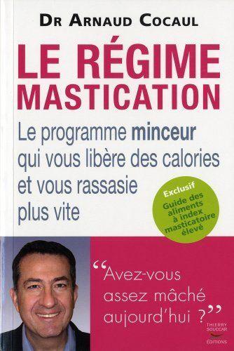 Régime mastication (Le) de Arnaud Cocaul, http://www.amazon.ca/dp/2916878378/ref=cm_sw_r_pi_dp_M1-Qsb1V4RC07