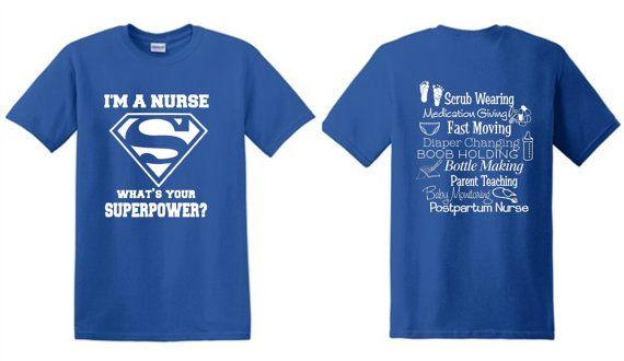 Super Tshirt chemise/cadeau de superpuissance/infirmière chemises/infirmière de soins infirmiers/infirmiers infirmière/je suis une infirmière, ce qui est votre superpuissance? Super héros superpuissance infirmière