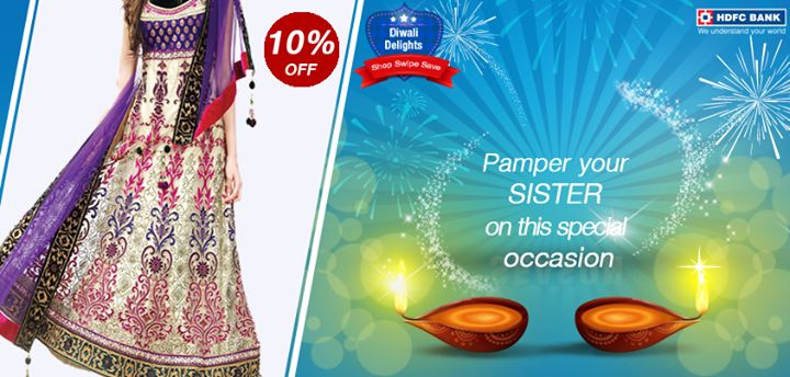 It's #Bhaidhooj! Special occasion to celebrate the bond of love which you share with your sister. #ShopSwipeSave with your #HDFC Bank Debit Card & get 10% off Remanika apparels.