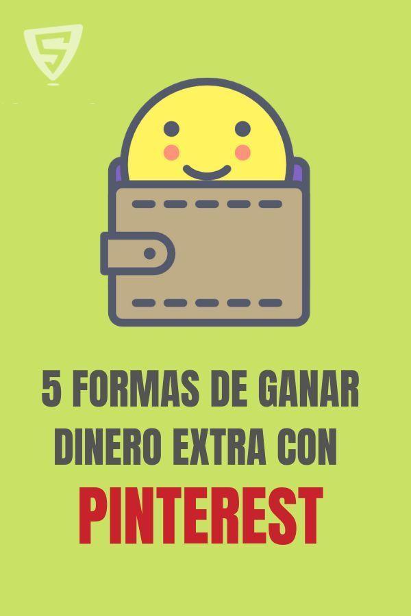 ✅5 formas de ganar dinero extra con Pinterest sin importar si tienes o no un blog