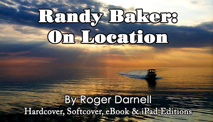 """On-the-go with Randy Baker, my hero and mentor: http://darnellworks.com/up/?p=4575    """"Randy Baker: On Location"""" is available now in hardcover, softcover, Ebook and Apple iPad editions at http://books.darnellworks.com."""