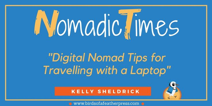 Digital Nomad Tips for Travelling with a Laptop