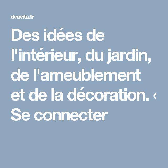 Des idées de l'intérieur, du jardin, de l'ameublement et de la décoration. ‹ Se connecter