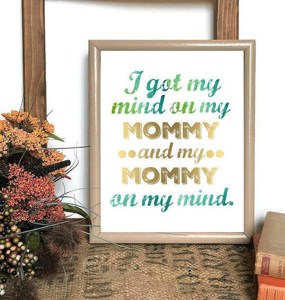 Hello there, and a very warm and poetic welcome to you!  You are peeking at the I GOT MY MIND ON MY MOMMY AND MY MOMMY ON MY MIND original nursery printable wall art!  This adorable portrait digital printable features a stunning green watercolor font and gold metallic accent font, the simple text I Got My Mind On My Mommy and My Mommy On My Mind, a quirky play on words from the popular rap song lyrics by YoungBloodZ. Perfect for framing, this digital printable is bound to add a touch of cute…
