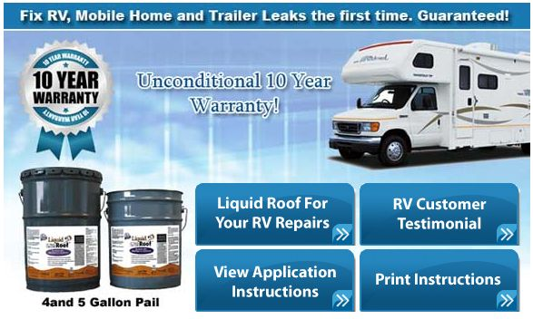 RV roof repair coatings and liquid roof easy application to fix RV leaks and repair. Guaranteed! DIY solution for RV and Motor homes roof leaks problems.