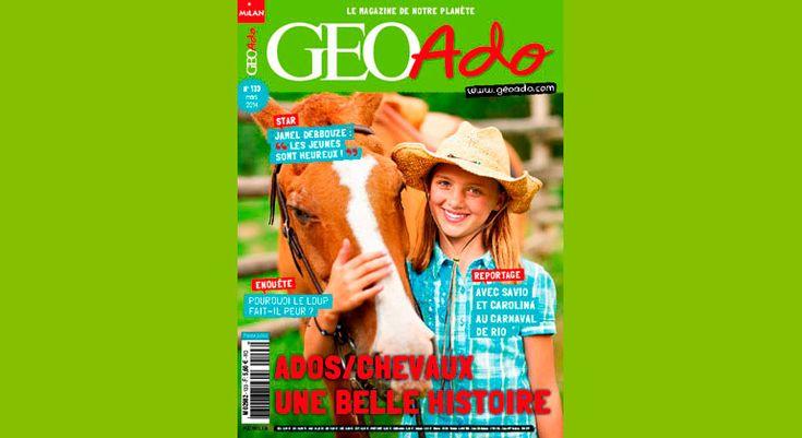 """Géo Ado 133 / A la une : Jamel Debbouze : """"Les jeunes sont heureux !"""" / Pourquoi le loup fait-il peur ? / Avec Savio et carolina au carnaval de Rio / Ados-chevaux une belle histoire"""