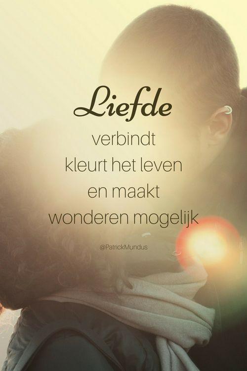 Liefde verbindt, kleurt het leven en maakt wonderen mogelijk...