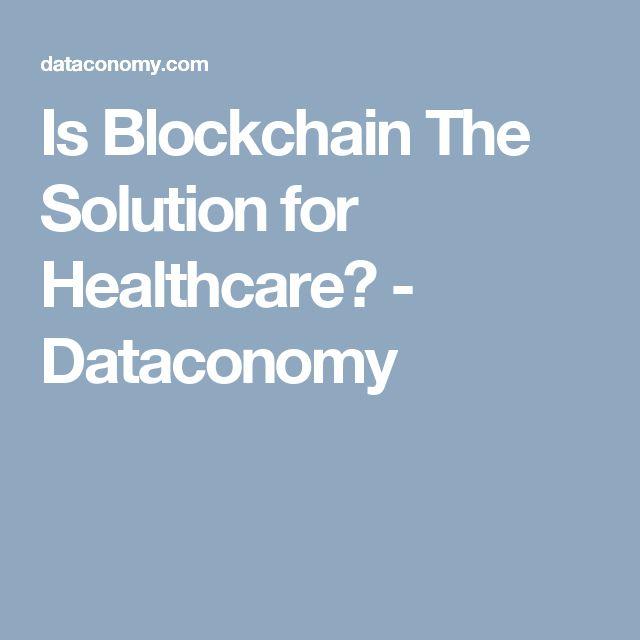 24 best blockchain in healthcare images on pinterest blockchain is blockchain the solution for healthcare dataconomy fandeluxe Gallery