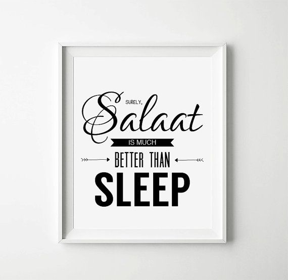 Hey, I found this really awesome Etsy listing at https://www.etsy.com/listing/185608786/instant-download-salaat-quote-islamic