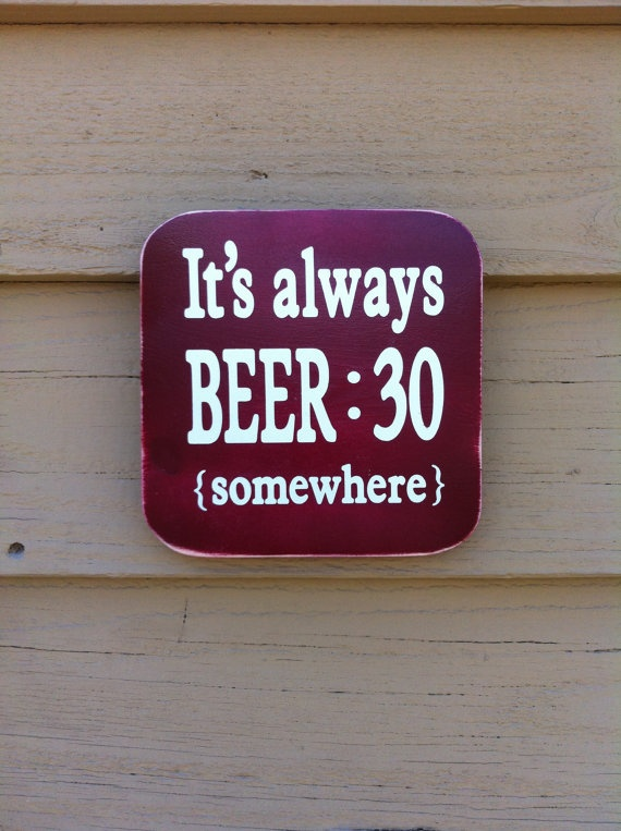 BEER30 by khakifishsigns on Etsy, $18.00 This is needed at work