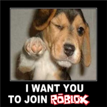 Join ROBLOX Now! roblox.com Once you join ROBLOX make sure to Join my group: http://www.roblox.com/My/Groups.aspx?gid=1192385