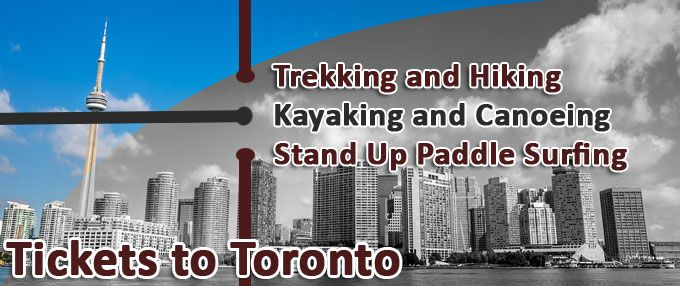 Tickets to Toronto for Thrilling Adventure Tours