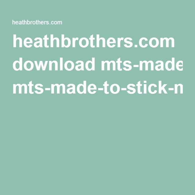 heathbrothers.com download mts-made-to-stick-model.pdf