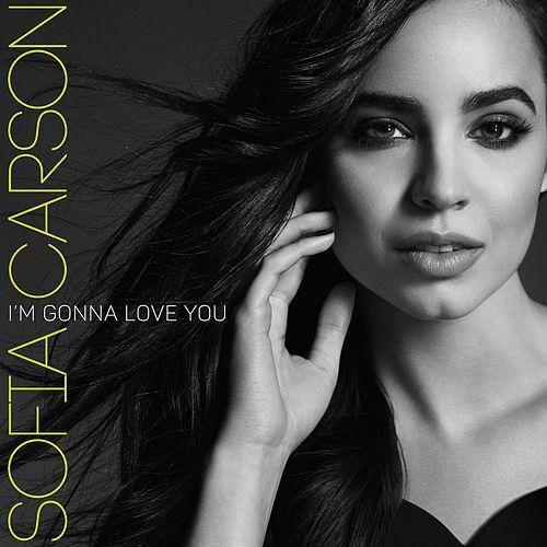 I'm Gonna Love You de Sofia Carson