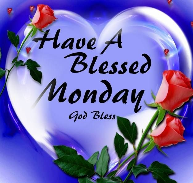 43 best images about Monday Blessings on Pinterest ...