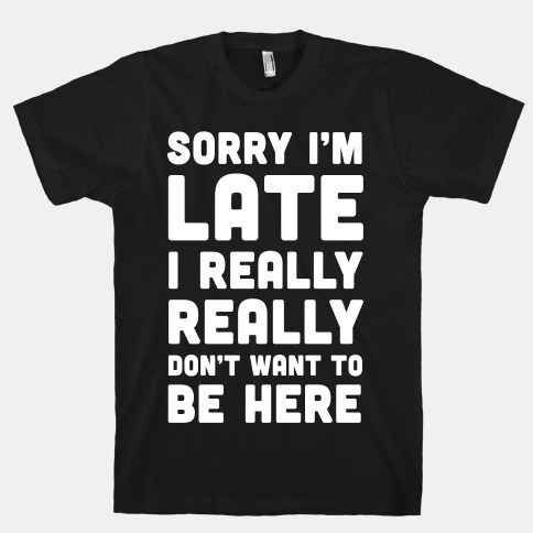 When you have to drag yourself out of bed|27 Tees that are mean so you don't have to be