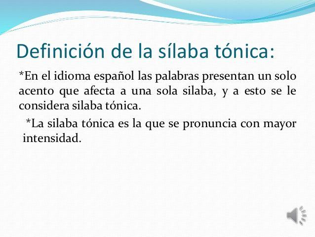 Silabas Tonica Y Atona Silabas Tonicas Y Atonas Silabas Tonica Silabas