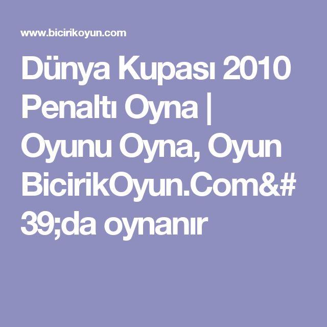 Dünya Kupası 2010 Penaltı Oyna | Oyunu Oyna, Oyun BicirikOyun.Com'da oynanır