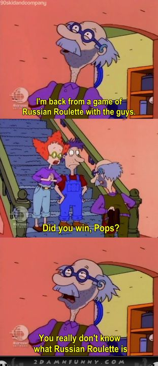 rugrats meme   Rugrats Grandpa Lou Pickles Playing That Russian Roulette   Funny Pics ...