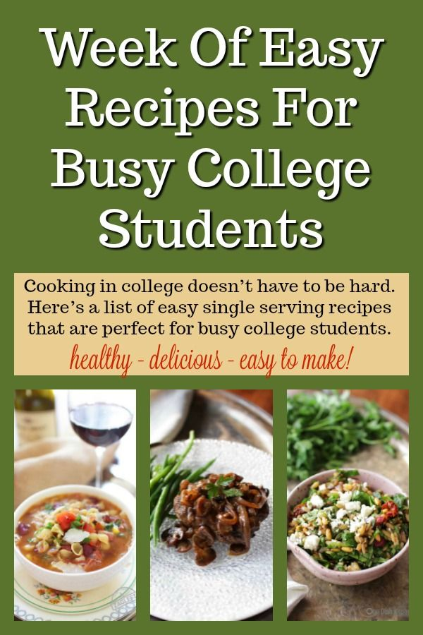 A Week Of Easy To Make Healthy And Delicious Recipes That Are Perfect For Busy College Students Cooking Apartment Youngprofessional