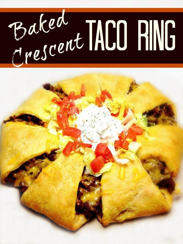 Baked Taco Ring recipe. www.centslessdeals.com/2013/07/baked-taco-ring-recipe.html/
