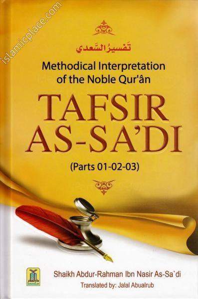Methodical Interpretation of the Noble Quran Tafsir As-Sa'di (Parts 01-02-03)