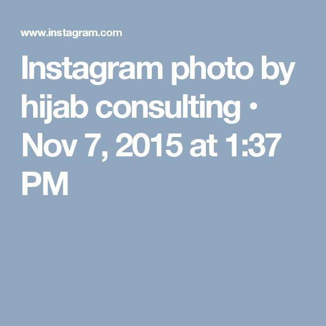 Instagram photo by hijab consulting • Nov 7, 2015 at 1:37 PM