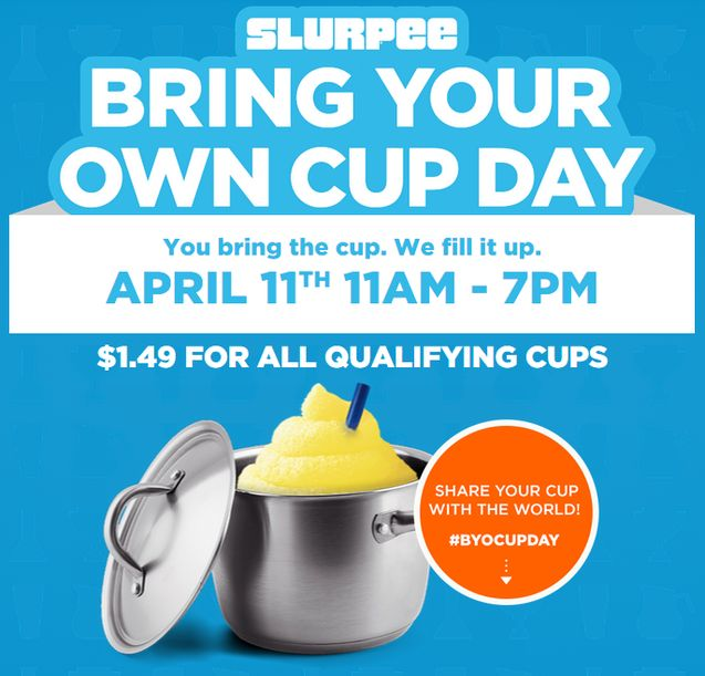 It's Bring Your Own Cup Day #BYOCupDay at @7eleven!! For just $1.49 fill up your own cup* ~ Today only 4.11.15  #711 #Slurpee  ~ on CouponCrazyFreebieFanatic.com