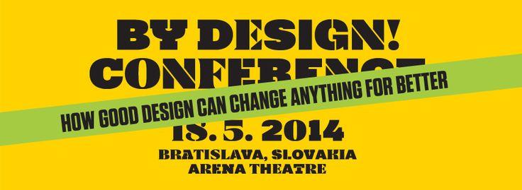Konferencia By Design prinesie do Bratislavy svetové mená dizajnu - http://detepe.sk/konferencia-design-prinesie-bratislavy-svetove-mena-dizajnu/