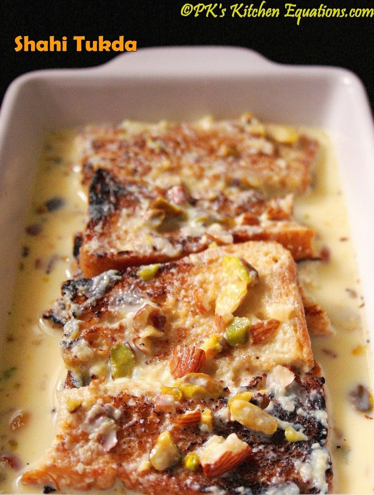 Double Ka Meetha Indian bread pudding --- fried bread drenched in almond and pistachio flavored milk.