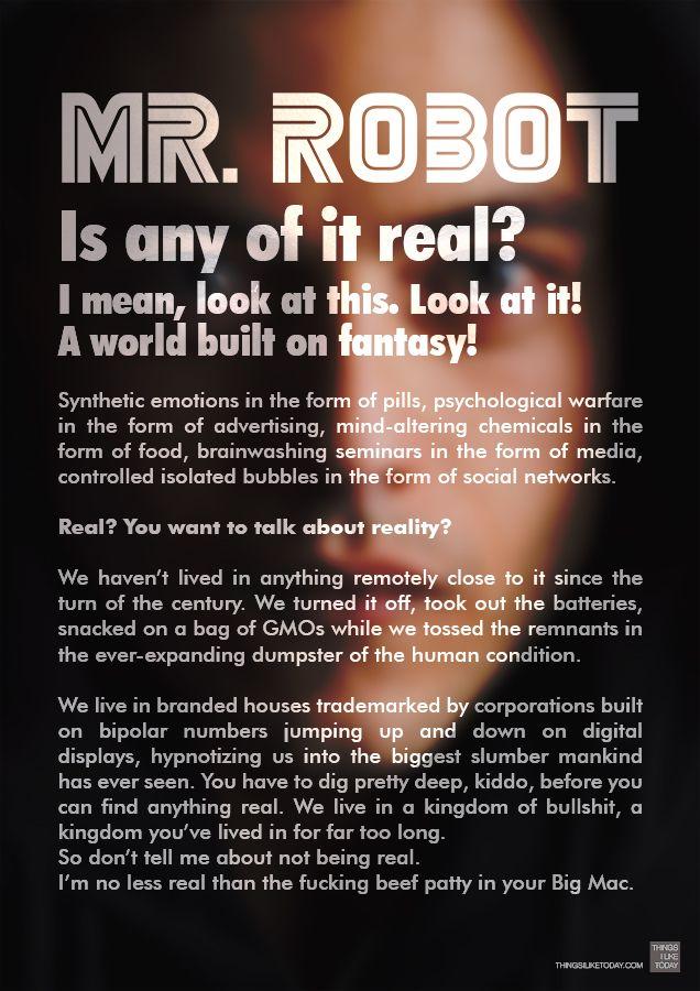 #SERIETV #MRROBOT #QUOTE Mr. Robot serie TV dell'anno!!! Ho appena finito di vedere l'ultima puntata, ragazzi che serie fantastica! Credo che me la riguarderò una seconda volta tutta di fila :D See also > https://it.pinterest.com/pin/13933080077016888/