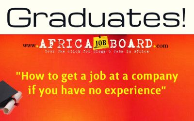 Graduates: How to get a job with no experience