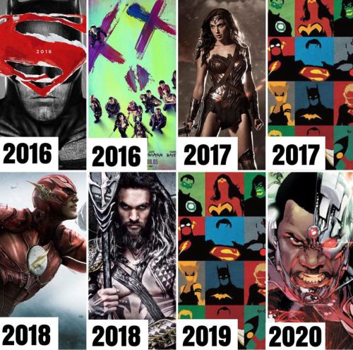 Here's a summary of the upcoming films from DC!  BATMAN V SUPERMAN: DAWN OF JUSTICE - MARCH 2016 SUICIDE SQUAD (AUGUST 2016) WONDER WOMAN (2017) JUSTICE LEAGUE 1 (2017) THE FLASH (2018) AQUAMAN (2018) JUSTICE LEAGUE 2 (2019) CYBORG (2020)