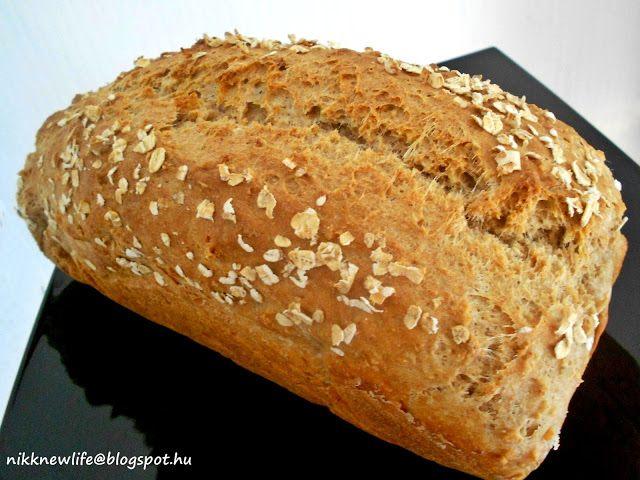 NIKK NEW LIFE  -   ÚJ ÉLET SZABADON, BOLDOGAN, JÓÍZŰEN: Zabpelyhes dagasztás nélküli kenyér - teljes kiőrl...