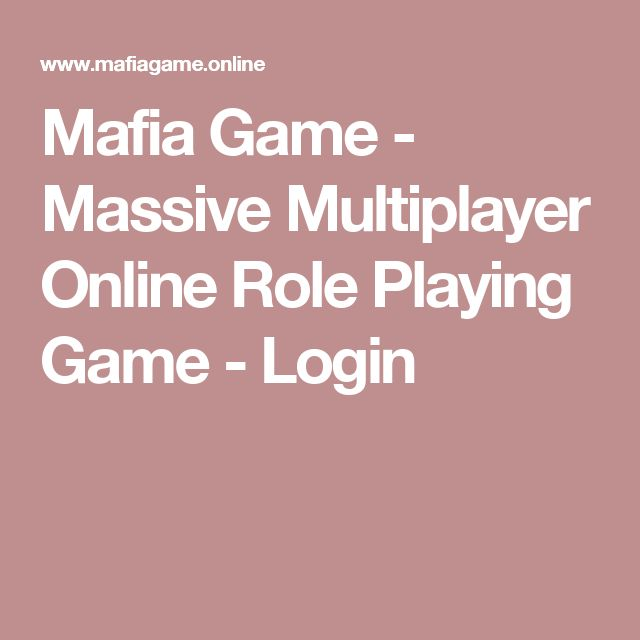 Mafia Game - Massive Multiplayer Online Role Playing Game - Login