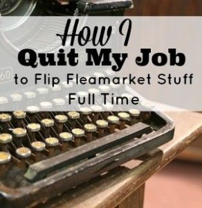 I love finding and buying stuff from flea markets, thrift stores and yard sales and selling them for profit. And I love that anyone can do it!