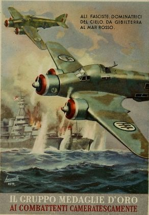 """""""Fascist wings, owners of the skies, from Gibraltar to the Red Sea"""" Italian Fascist propaganda poster from World War II."""