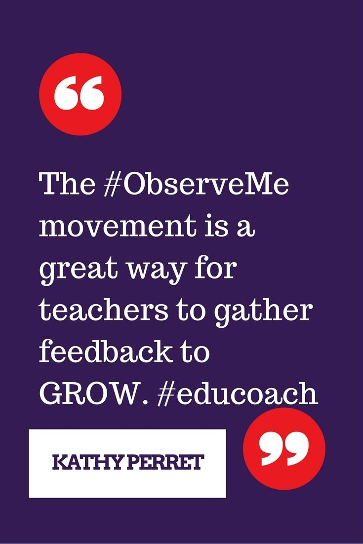 Math teachers! Follow the hashtag #ObserveMe, gather feedback, and grow professionally.