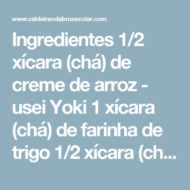 Ingredientes 1/2 xícara (chá) de creme de arroz - usei Yoki 1 xícara (chá) de farinha de trigo 1/2 xícara (chá) de açúcar 125 g de manteiga sem sal em temperatura ambiente     Preparo Preaqueça o forno a 180 graus. Unte e enfarinhe as assadeiras ou unte e revista com papel manteiga.  Em uma tigela junte todos os ingredientes e misture com a ponta dos dedos. A consistência fica um pouco esfarelada, mas é assim mesmo. Molde os biscoitos da maneira que preferir. Para fazer como nas fotos…